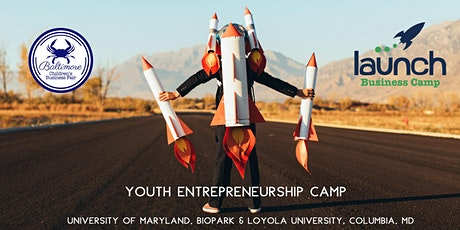 Launch Business Camp, University of Maryland, BioPark tickets