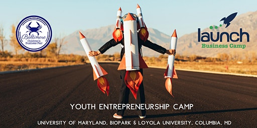 Launch Business Camp, University of Maryland, BioPark