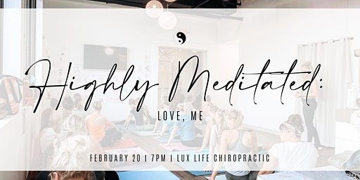 Highly Meditated: Love, Me