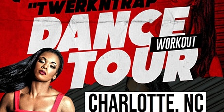 "TwerkNTrap Dance Workout Tour ""CHARLOTTE"" (Valentines Chair Dance Edition) tickets"