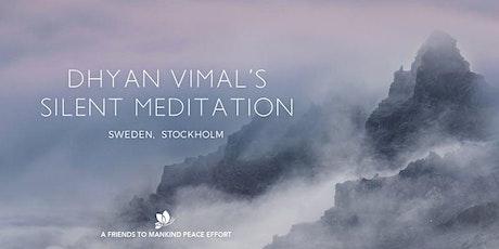 Dhyan Vimal's Silent Meditation - Stockholm tickets