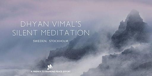 Dhyan Vimal's Silent Meditation - Stockholm