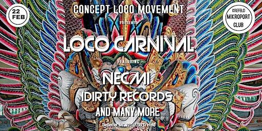 LOCO CARNIVAL /w NECMI and many more