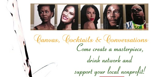 Canvas, Cocktails & Conversations
