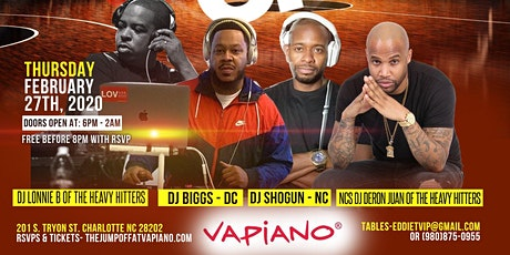 THE CHARLOTTE JUMP OFF 2020 Grand Finale @Vapiano || VAs Heavy Hitter DJ Lonnie B || NCs Heavy Hitter DJ Deron Juan || NYC's DJ Shogun || DCs DJ Biggs tickets