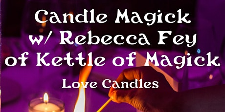 Candle Magick  : Love Candle Edition tickets