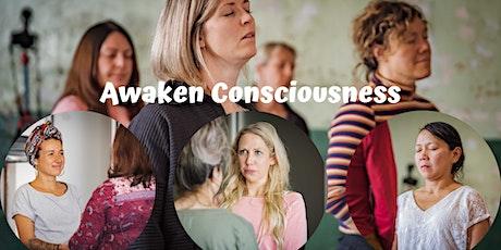 Awaken Consciousness  tickets