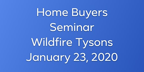 Free Home Buyers Seminar & Happy Hour  in Tysons with Realtor Kelly Pappas tickets