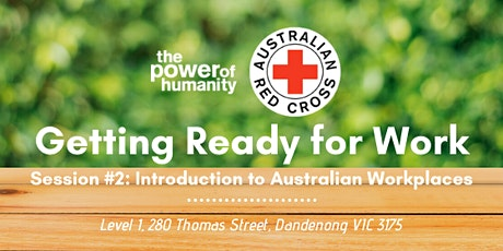Getting Ready for Work Session #2: Introduction to Australian Workplaces tickets