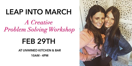 Leap Into March: Creative Problem Solving Workshop tickets