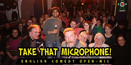 Take That Microphone! English Comedy Open-Mic Tickets
