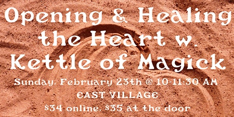 Opening and Healing the Heart  with Rebecca Fey of Kettle of Magick tickets
