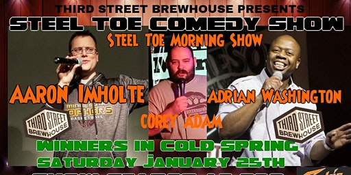 Steel Toe Comedy Show at Winners in Cold Spring