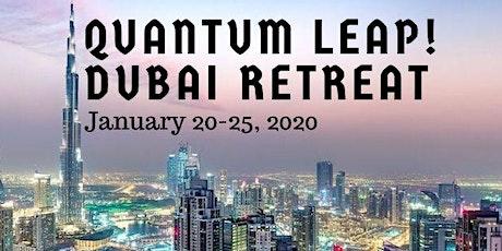 QUANTUM LEAP DUBAI RETREAT tickets