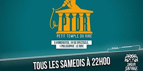 Le Petit Temple Du Rire  billets