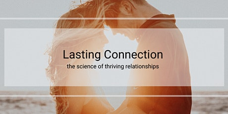 Feb 28: BUILDING A LASTING CONNECTION tickets