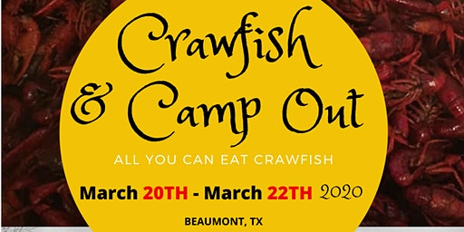 CRAWFISH & CAMP OUT