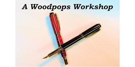 Make a Custom Wood Fountain Pen on the Lathe a Woodpops Experience tickets