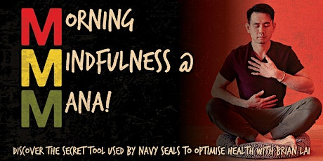 Morning Mindfulness at MANA! with Brian Lai tickets