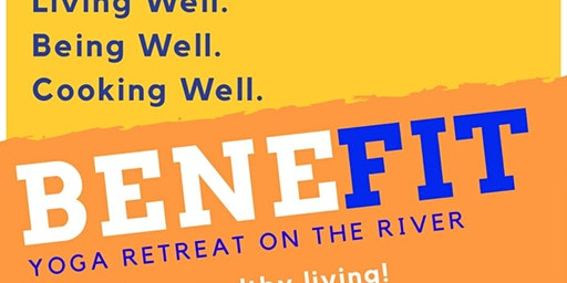BeneFIT Yoga Retreat on the River