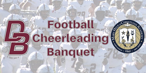 Mary Help of Christians/DBP Football & Cheerleading Banquet