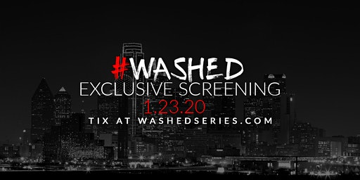 #WASHED Season 2 Exclusive Screening