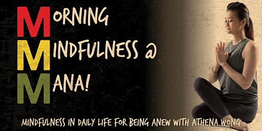 Morning Mindfulness at MANA! with Athena Wong