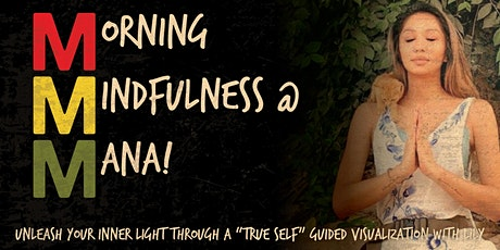 Morning Mindfulness at MANA! with Lily Liliane tickets