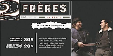 2FRÈRES À L'UQTR tickets