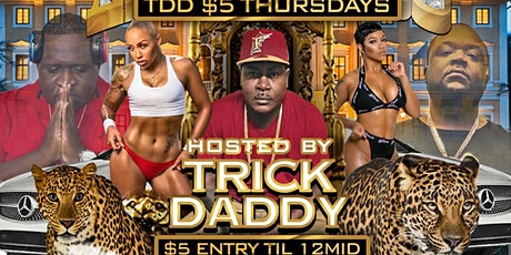 TRICK DADDY $5 EVERY THING THURSDAYS @ G5IVE MIAMI tickets