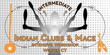 Intermediate Indian Clubs and Intensive Mace Workshop 2 tickets