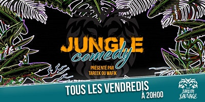 Jungle Comedy : Bienvenue dans la Jungle de lHumo