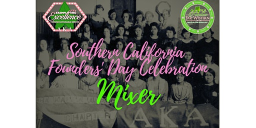 Alpha Kappa Alpha Sorority, Inc. Southern CA  Founders' Day Mixer