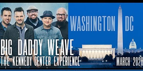 BIG DADDY WEAVE KENNEDY CENTER FAN EXPERIENCE tickets