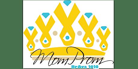 BrAva Mom Prom 2020 tickets