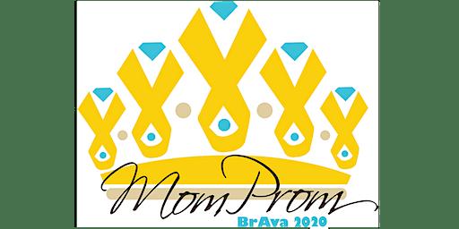 BrAva Mom Prom 2020
