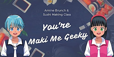 Anime Brunch & Sushi Making Class tickets
