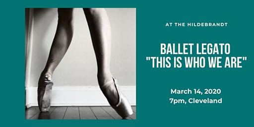"Ballet Legato presents: ""This is Who We Are"""