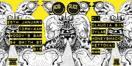 Acid Slice tickets