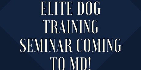Maryland Dog Training Seminar tickets
