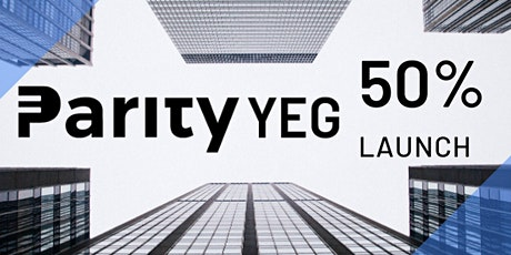 ParityYEG 50% Goal Launch tickets