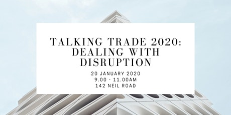 Talking Trade 2020: Dealing with Disruption tickets