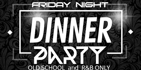 Friday Night Dinner Party tickets