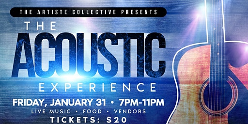 The Artiste Collective Presents: The Acoustic Experience