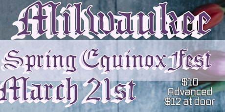 Milwaukee spring Equinox Fest tickets