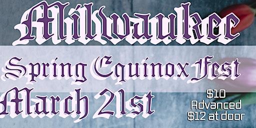 Milwaukee spring Equinox Fest