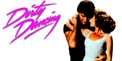 The Savoy Presents: Dirty Dancing