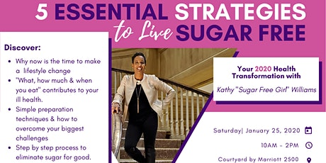 5 Essential Strategies To Live Sugar Free tickets