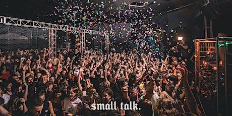 Small talk. | aus day weekend (U18) tickets