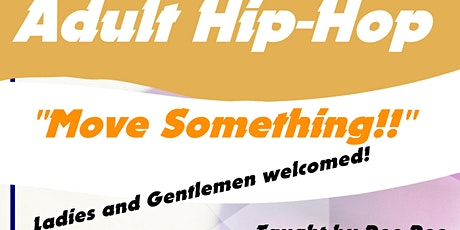 """Adult Hip-Hop Fit-- """"Move Something"""" tickets"""
